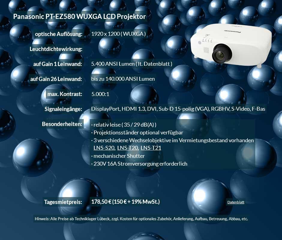 Empfehlung zum Beamer-ausleihen 5.400 ANSI Lumen LCD WUXGA Projektor vom Typ Panasonic PT EZ580 für 150 Eur zzgl. MwSt. inkl. Wechselobjektiv zur Auswahl LNS-S20,LNS-T20, LNS-T21