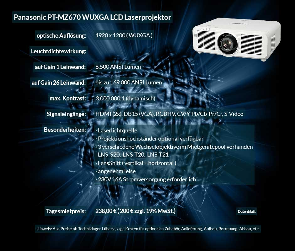 Inserat zum Beamer leihen 6500 ANSI Lumen LCD WUXGA Laserprojektor vom Typ Panasonic PT MZ670 für 200 Eur zzgl. MwSt. inkl. Wechselobjektiv zur Auswahl LNS-S20,LNS-T20, LNS-T21