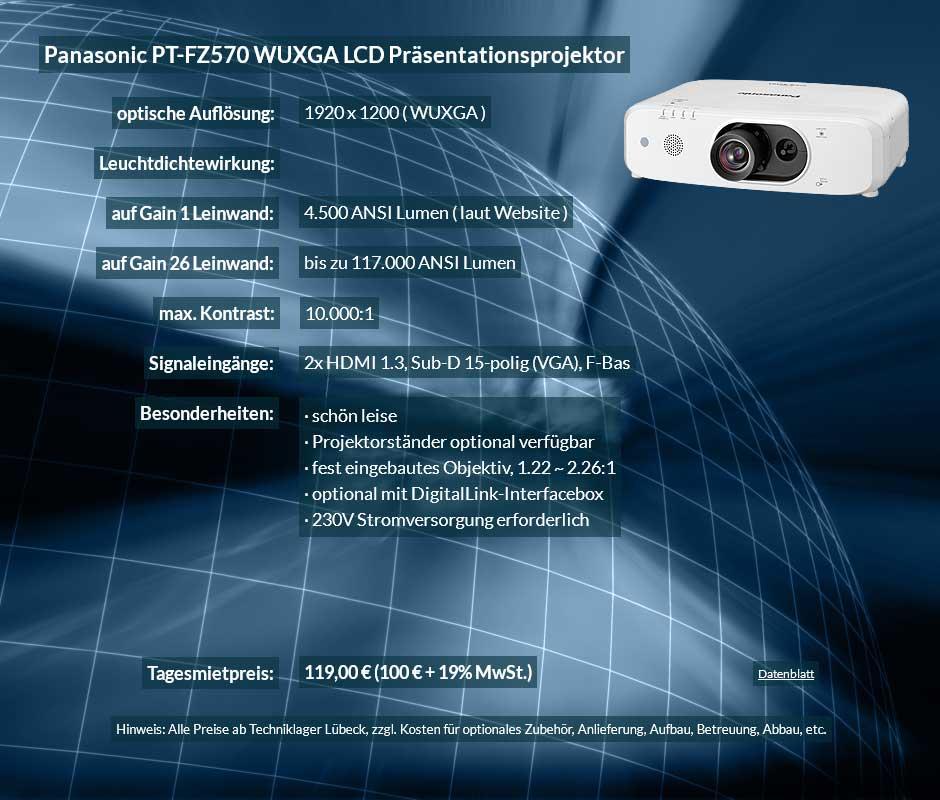 Preisvorschlag zum Beamer-mieten 4.500 ANSI Lumen LCD WUXGA Projektor vom Typ Panasonic PT FZ570 für 100 Eur zzgl. MwSt. inkl. Wechselobjektiv zur Auswahl LNS-S20,LNS-T20, LNS-T21
