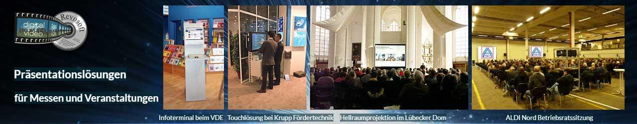 Touchlösungen und Veranstaltungstechnik Ausleih - Beispiele: Revosoft Infoterminal beim Messeeinsatz beim VDE Verband und Verlag auf der HMI, 4x3m Hellraumleinwand im Dom zu Lübeck, Duale Großbildprojektion für eine Betriebsratssitzung von ALDI Nord