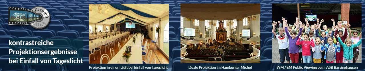 Tageslichtleinwandbzw. Tageslichtprojektion - Beispiele: Tageslichtprojektion in einem Zelt, Duale Projektion im Hamburger Michel, Hellraumleinwände beim WM / EM Public Viewing